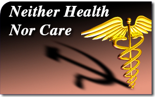 Neither Health Nor Care
