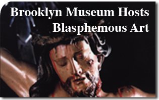 Brooklyn_Museum_Hosts_Blasphemous_Art.jpg