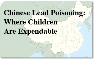 Chinese_Lead_Poisoning__Where_Children_Are_Expendable.jpg