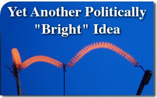 Yet Another Politically Bright Idea