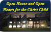Open House and Open Hearts for the Christ Child
