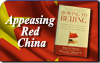 Appeasing Red China: A Path to Self-Destruction