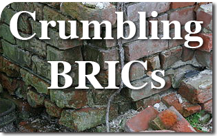 Crumbling BRICs