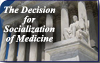 A Decision for Socialization of Medicine
