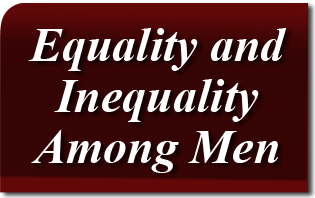 Equality and Inequality Among Men