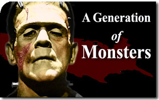 A Generation of Monsters
