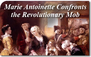 Marie Antoinette Confronts the Revolutionary Mob