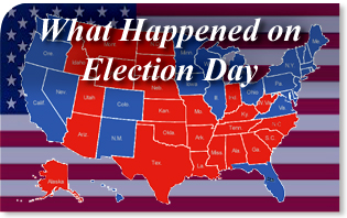 What_Happened_on_Election_Day What Happened on Election Day