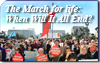 The March for Life: When Will It All End?