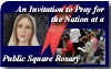 An Invitation to Pray for the Nation and Join a Public Square Rosary Crusade