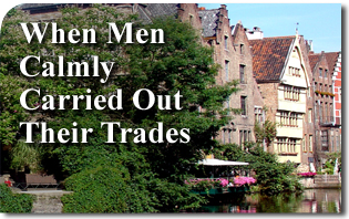 When Men Calmly Carried Out Their Trades
