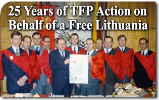 25 Years of Action by Plinio Corrêa de Oliveira and the TFPs on Behalf of a Free Lithuania