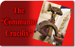 "The ""Communist Crucifix"": Are Socialism and Catholicism No Longer ""Contradictory Terms""?"