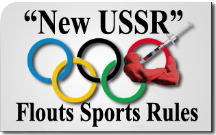 "In Quest for Hegemony, the ""New USSR"" Flouts Even Sports Rules"