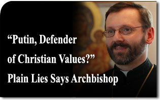 """Putin, Defender of Christian Values?"" Plain Lies Says Archbishop"