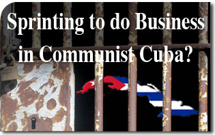 Sprinting to do Buisiness in Communist Cuba
