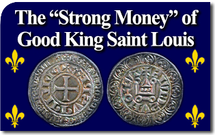 "The ""Strong Money"" of Good King Saint Louis"