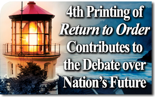 Fourth Printing of Return to Order Contributes to the Debate over Nation's Future