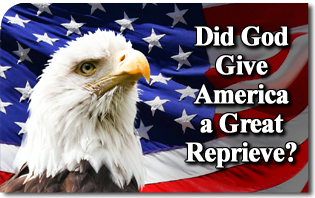Did God Give America a Great Reprieve?