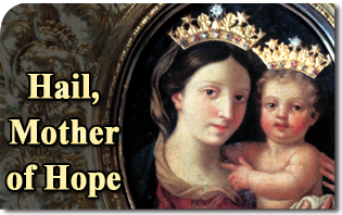 Hail, Mother of Hope