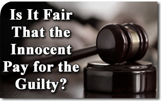 A New Religious Persecution? Is It Fair That the Innocent Pay for the Guilty?