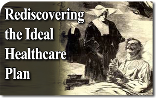 Rediscovering the Ideal Healthcare Plan