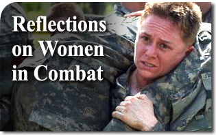 Reflections on Women in Combat
