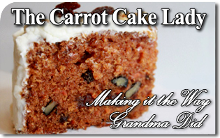 The Carrot Cake Lady - Still Making it the Way Grandma Did