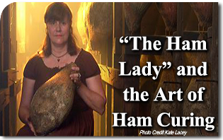 """The Ham Lady"" and the Art of Ham Curing Off the Beaten Path… in Princeton Kentucky"