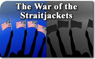 The War of the Straitjackets