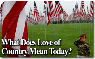 What Does Love of Country Mean Today?