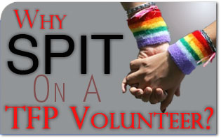 Why Did a Pro-homosexual Student Spit on TFP volunteer?