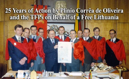 2015_25_Years_Action_Plinio_Corr%C3%AAa_de_Oliveira_TFPs_Behalf_Free_Lithuania 25 Years of Action by Plinio Corrêa de Oliveira and the TFPs on Behalf of a Free Lithuania