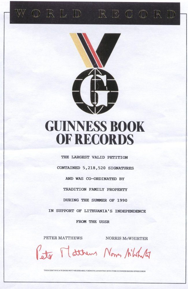 The Guinnes Book of Records Certificate of World Record for the Largest Valid Petition by Tradition Family Property in 1990 in Support of Lithuania's Independence from the USSR.