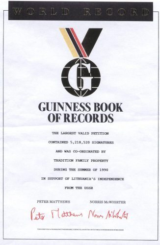 Certificate of World Record presented by the Guinness Book of Records for the Largest Valid Petition drive co-ordinated by Tradition Family Property in support of Lithuania's Independence from the Soviet Union (USSR)