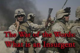 The War of Words: What is an Insurgent?