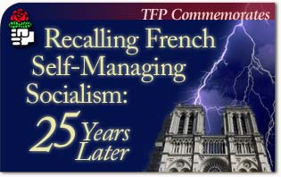 Recalling French Self-Managing Socialism 25 Years Later