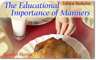The Educational Importance of Manners