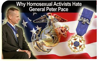 Why Homosexual Activists Hate General Peter Pace