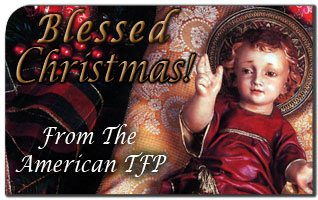 frontpage294 2008 Christmas Message of the American TFP