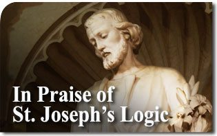 2014_St_Joseph_Logic In Praise of St. Joseph's Logic