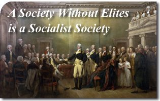 A Society Without Elites Is A Socialist Society