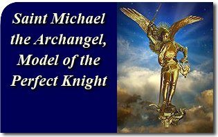 Saint Michael the Archangel Model of the Perfect Knight
