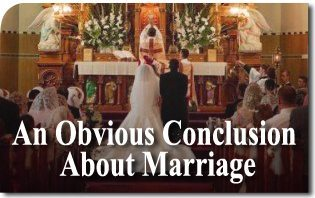An Obvious Conclusion About Marriage
