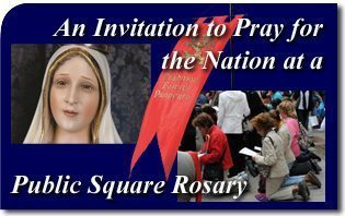 An Invitation to Pray for the Nation at a Public Square Rosary