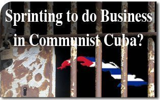 Sprinting to do Business in Communist Cuba