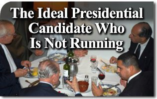 The Ideal Presidential Candidate Who Is Not Running