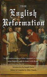 Lessons From History: A Look at the English Reformation