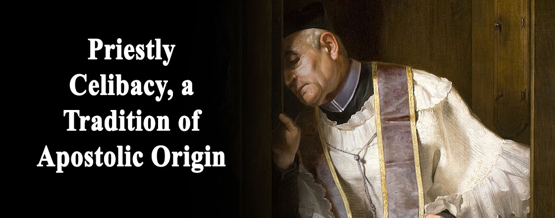 Priestly-Celibacy-a-Tradition-of-Apostolic-Origin Home