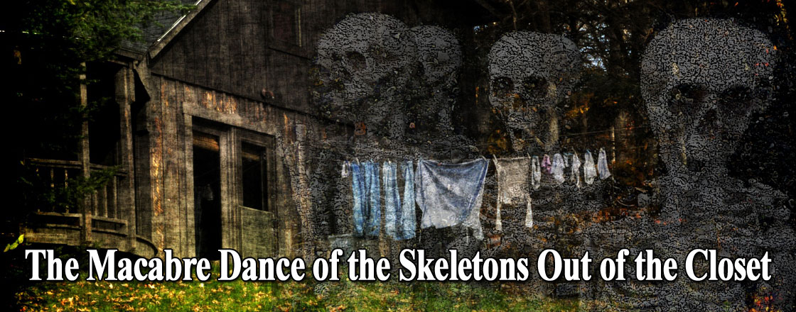 The_Macabre_Dance_of_the_Skeletons_Out_of_the_Closet_1120 Home